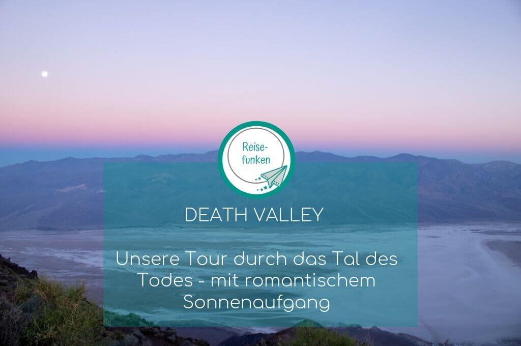 Death Valley - Dantes View -Aussichtspunkt - Sonnenaufgang