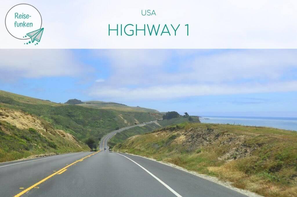 """Bild zeigt den Highway 1 in den USA mit Blick über grüne Hügel und das Meer; oben ein helles Overlay mit Text """"USA - Highway 1"""""""