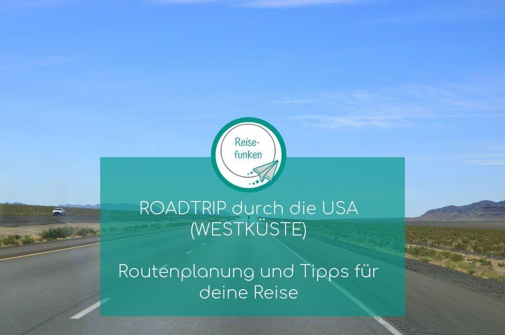 USA Roadtrip - Westküste - Highway 1