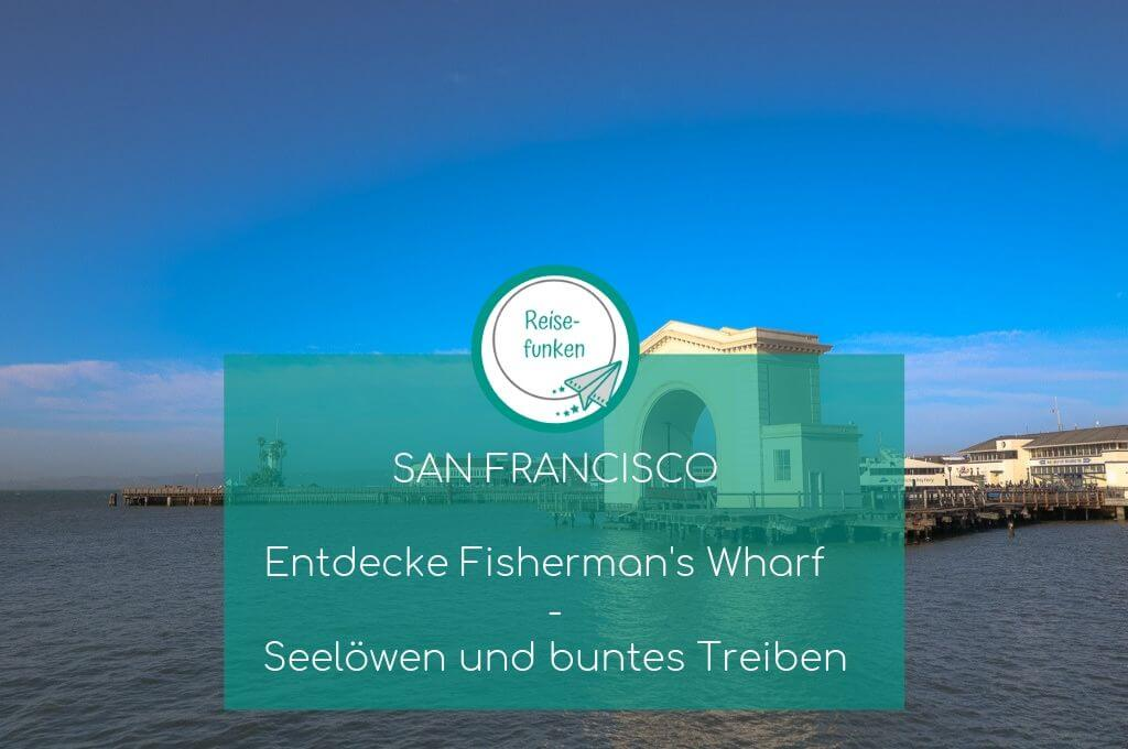 San Francisco - Fishermans Wharf - Pier 43 - Ferry Arch