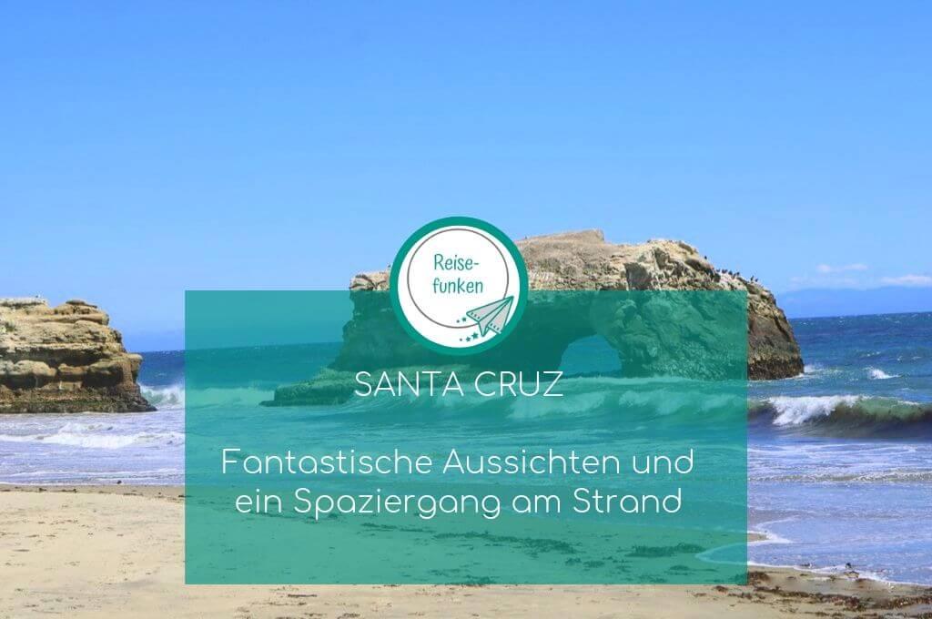 Santa Cruz - Natural Bridges