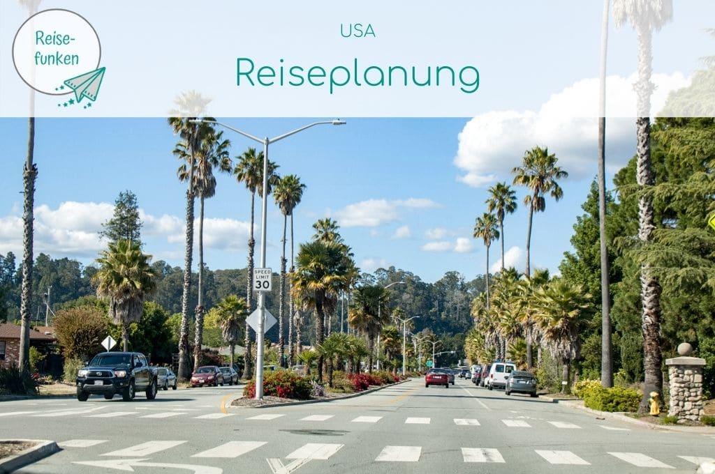 """Bild zeigt eine breite Straße mit mehreren Zebrastreifen und Palmen an den Rändern - darüber ein Overlay mit Text """"USA - Reiseplanung"""""""