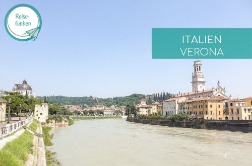 Verona - Fluss Etsch gesäumt von der Stadt auf beiden Seiten