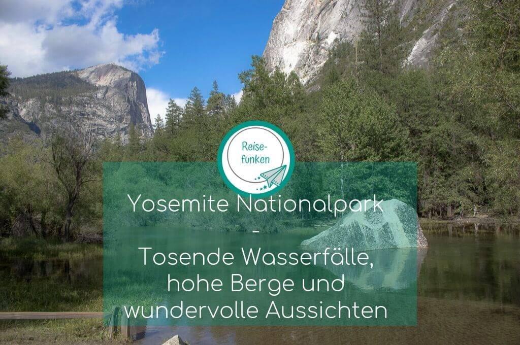 Yosemite Nationalpark - Mirror Lake